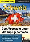 Schweiz: Den Alpenstaat unter die Lup...