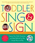 Toddler Sing and Sign: Improve Your C...