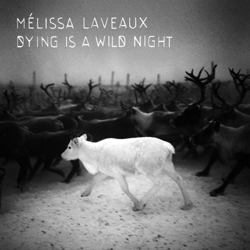 Melissa Laveaux-Dying Is A Wild Night-CD-FLAC-2013-DeVOiD Download