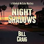 Night Shadows: The Rebekah McCabe Mysteries, Book 1 | Bill Craig