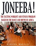img - for Joneeba! The African Dance Workout book / textbook / text book