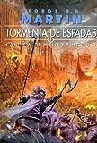 Tormenta de espada. Canción de hielo y fuego. Libro Tercero. (Bolsillo)