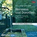 Hermann und Dorothea Hörbuch von Johann Wolfgang von Goethe Gesprochen von: Gert Westphal