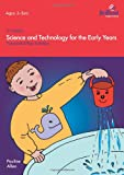 img - for Science and Technology for the Early Years (2nd Edition) - Purposeful Play Activities book / textbook / text book