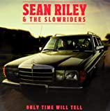 Only Time Will.. -CD+DVD- Sean Riley & Slowriders