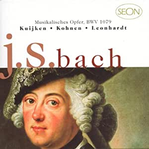 Bach: L'Offrande musicale ~ Musikalishes Opfer, BWV 1079