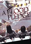 Blood Pledge: Broken Promise
