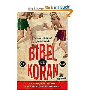 eBook Cover für  Bibel vs Koran Sie werden nicht glauben was in den heiligen B xFC chern steht