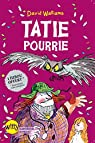 Tatie pourrie par Walliams