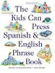 Kids Can Press Spanish &amp; English Phra...