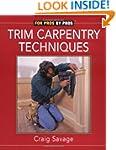 Trim Carpentry Techniques: Installing...
