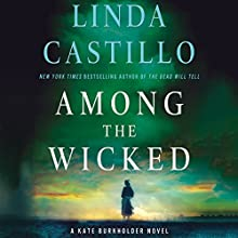 Among the Wicked: A Kate Burkholder Novel Audiobook by Linda Castillo Narrated by Kathleen McInerney