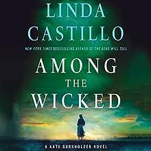 Among the Wicked: A Kate Burkholder Novel | Livre audio Auteur(s) : Linda Castillo Narrateur(s) : Kathleen McInerney
