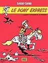 Lucky Luke - tome 28 - Le Pony Express par Léturgie