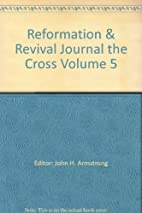 Reformation & Revival Journal the Cross…