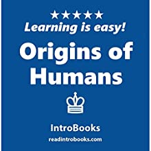 Origins of Humans Audiobook by  IntroBooks Narrated by Andrea Giordani