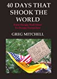 40 DAYS THAT SHOOK THE WORLD: From Occupy Wall Street to Occupy Everywhere