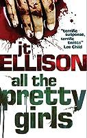 All the Pretty Girls (A Taylor Jackson novel, Book 1)