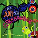 Ant and the Grasshopper Audiobook by Rebecca Emberley, Ed Emberley Narrated by Chris Thomas King