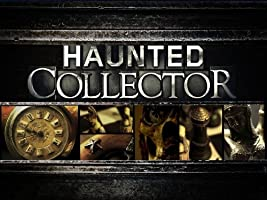Haunted Collector Season 1 [HD]