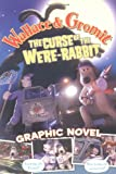 img - for Wallace & Gromit: The Curse of the Were-Rabbit Graphic Novel book / textbook / text book