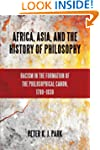 Africa, Asia, and the History of Phil...