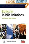 Ethics in Public Relations: A Guide t...