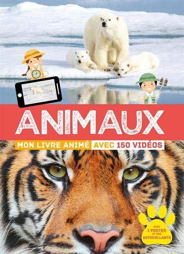 Animaux Mon livre animé avec 150 vidéos