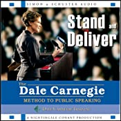 Stand and Deliver: The Dale Carnegie Method to Public Speaking | [The Dale Carnegie Organization]