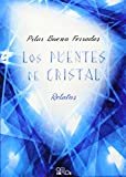 img - for Los puentes de cristal book / textbook / text book