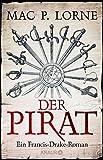 Mac P. Lorne: Der Pirat