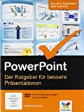 PowerPoint: Der Ratgeber fr bessere Prsentationen