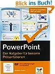 PowerPoint: Der Ratgeber f�r bessere...