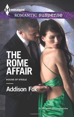 Image of The Rome Affair (Harlequin Romantic Suspense\House of Steele)