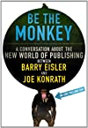 Ebooks and Self-Publishing - A Dialog Between Authors Barry Eisler and Joe Konrath