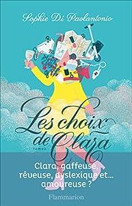 vignette de 'Les choix de Clara (Sophie Di Paolantonio)'