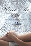 Wreck Me (Wrecked) (Volume 1)