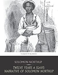 (FREE on 10/17) Twelve Years A Slave: Narrative Of Solomon Northup by Solomon Northup - http://eBooksHabit.com