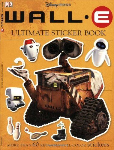 Wall-E Ultimate Sticker Book [With Stickers] (Ultimate Sticker Books)