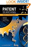 Patent Searching: Tools & Techniques