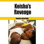 Keisha's Revenge: Ebony BDSM Erotica, Book 2 | Tameka Warfield