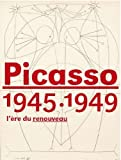 img - for Picasso 1945-1949: l'ere du renouveau book / textbook / text book