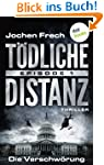T�DLICHE DISTANZ - Episode 1: Die Ver...