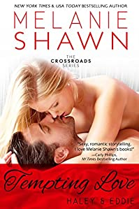 Tempting Love - Haley & Eddie by Melanie Shawn ebook deal