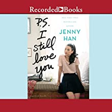 P.S. I Still Love You (       UNABRIDGED) by Jenny Han Narrated by Laura Knight Keating