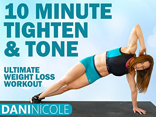 10 Minute Tighten & Tone - Dani Nicole