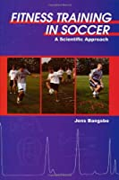 Fitness Training in Soccer: A Scientific Approach