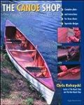 The Canoe Shop: Three Elegant Wooden...