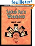 The Sacred Path Workbook: New Teachin...
