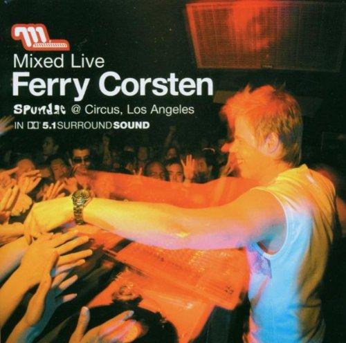 Ferry Corsten - Mixed Live: Spundae Los Angeles (Includes Bonus Dvd In 5.1 Surround Sound) - Zortam Music